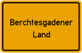 Berchtesgadener Land-Info-Schild-Locationguide24-Eventlocations-Hochzeitslocations-Tagungsräume